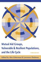Mutual Aid Groups  Vulnerable and Resilient Populations  and the Life Cycle PDF