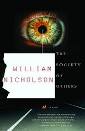 The Society of Others: A Novel
