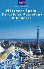 Northern Spain, Barcelona, Pamplona & Andorra