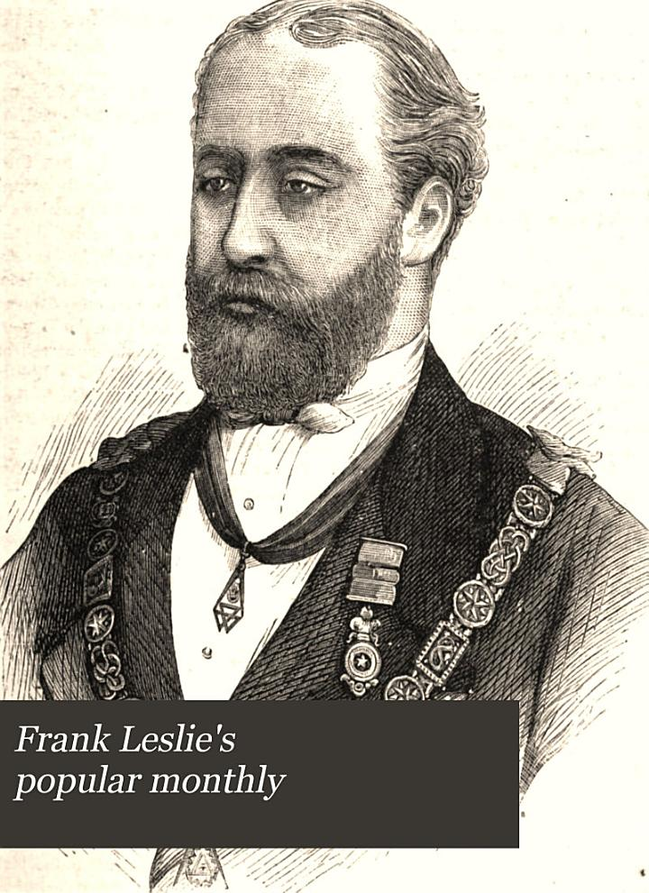 Frank Leslie's Popular Monthly