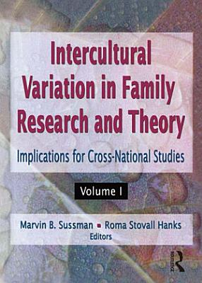 Intercultural Variation in Family Research and Theory PDF