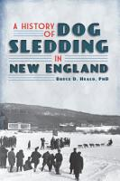 A History of Dog Sledding in New England PDF
