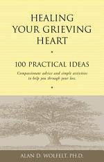 Healing Your Grieving Heart