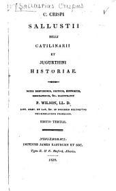 C. Crispi Sallustii belli Catilinarii et Jugurthini historiae