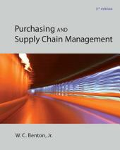 Purchasing and Supply Chain Management: Third Edition