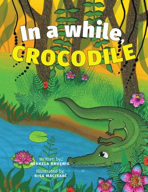 In a while  Crocodile
