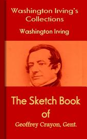 The Sketch Book of Geoffrey Crayon, Gent.: Irving's Collections