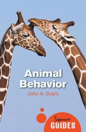 Animal Behavior: A Beginner's Guide