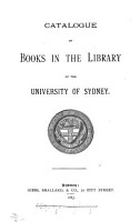Catalogue of Books in the Library of the University of Sydney PDF