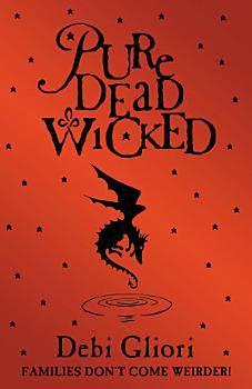 Pure Dead Wicked PDF