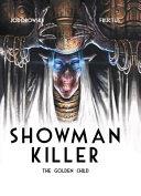 Showman Killer 2  The Golden Child