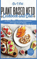 Plant Based Keto Cookbook and Diet