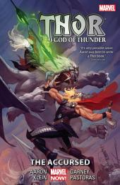 Thor: God of Thunder Vol. 3 - The Accursed