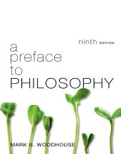 A Preface to Philosophy: Edition 9