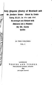 Early Popular Poetry of Scotland and the Northern Border: Volume 1