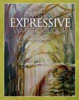 Painting Expressive Watercolour PDF