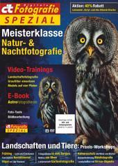 c't Fotografie Spezial: Meisterklasse Edition 4: Natur- & Nachtfotografie