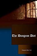 The Dungeon Diet
