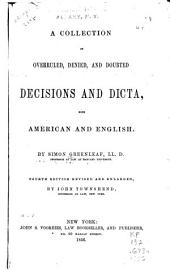 A Collection of Overruled, Denied, and Doubted Decisions and Dicta: Both American and English