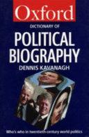 A Dictionary Of Political Biography Book PDF