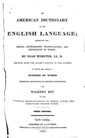 American Dictionary of the English Language: Exhibiting the Origin, Orthography, Pronunciation, and Definitions of Words