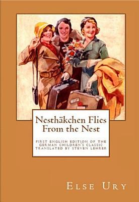 Nesth  kchen Flies from the Nest PDF