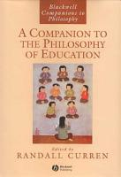 A Companion to the Philosophy of Education PDF