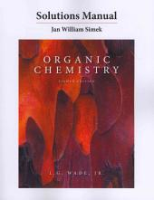 Organic Chemistry, L.G. Wade. JR, 8th Edition