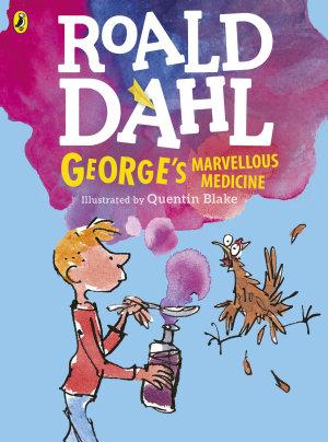 George s Marvellous Medicine  Colour Edn