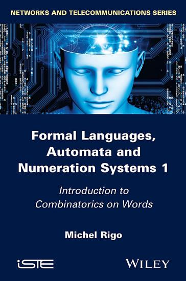 Formal Languages  Automata and Numeration Systems 1 PDF