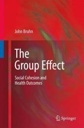 The Group Effect: Social Cohesion and Health Outcomes