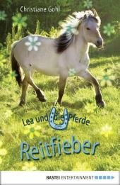Lea und die Pferde - Reitfieber