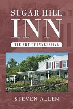 Sugar Hill Inn The Art of Innkeeping