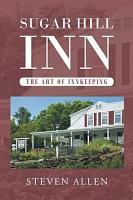 Sugar Hill Inn The Art of Innkeeping PDF