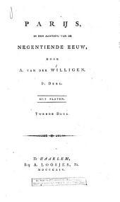 Parijs, in den aanvang der negentiende eeuw: Volume 1
