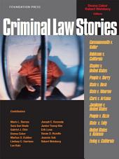 Criminal Law Stories (Stories Series)