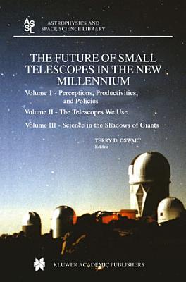 The Future of Small Telescopes in the New Millennium PDF