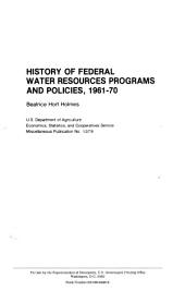 History of Federal water resources programs and policies, 1961-1970