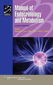 Manual of Endocrinology and Metabolism: Edition 4