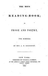 The Boy's Reading-book: In Prose and Poetry, for Schools