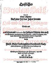 Geistliches Proviant-Hauß, Das ist, Sehr nutzliche, auff jeden Sontag deß Jahrs formirte Predigen: Welche mit schönen Figuren auß göttlicher Schrifft, mit Lehren und Sententiis der Heiligen Vättern, wie auch mit Geschichten glaubwürdiger Scribenten, nächst Beyfügung allerhand fürtrefflichen moralischen Lehren eingerichtet und geprediget worden, Bände 1-2