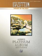 Led Zeppelin - Houses of the Holy Platinum Album Edition: Drum Set Transcriptions