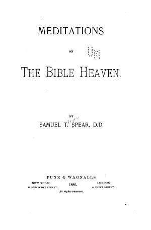 Meditations on the Bible Heaven