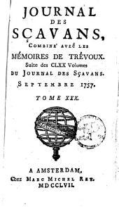 Le journal des sçavans, combiné avec les mémoires de Trévoux: Volume30