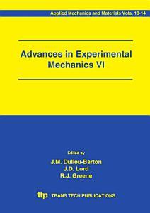Advances in Experimental Mechanics VI