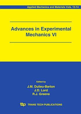 Advances in Experimental Mechanics VI PDF