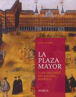 La Plaza Mayor y los or  genes del Madrid barroco PDF