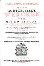 Opera omnia theologica  of  Alle de godtgeleerde wercken PDF