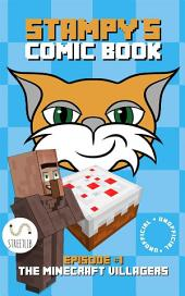 Stampy the Cat and the Minecraft Villagers