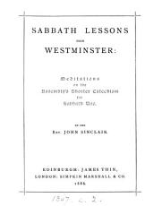 Sabbath lessons from Westminster  meditations on the Assembly s shorter catechism PDF